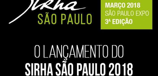 SIRHA – São Paulo- 2018 O EVENTO INTERNACIONAL PARA PROFISSIONAIS DE FOOD SERVICE E HOTELARIA NO BRASIL.